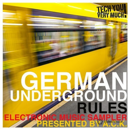 German Underground Rules (Presented By A.C.K.) (Electronic Music Sampler) (2016)