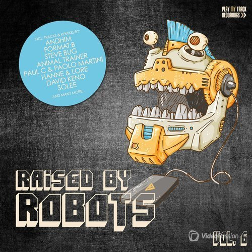 Raised By Robots Vol 6 (2016)