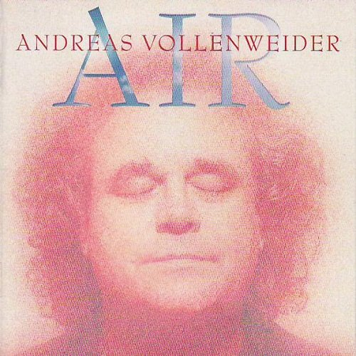 Andreas Vollenweider - Air (Digipack Edition) (2009)