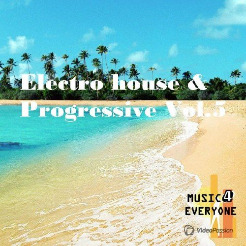 Electro House & Progressive Vol.5 (2016)