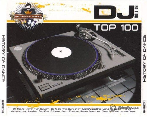History Of Dance 2 (The DJ Edition Top 100) (2007)