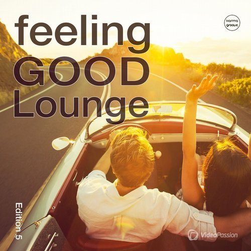 Feeling Good Lounge Vol.5 (Finest Lounge & Smooth House) (2016)