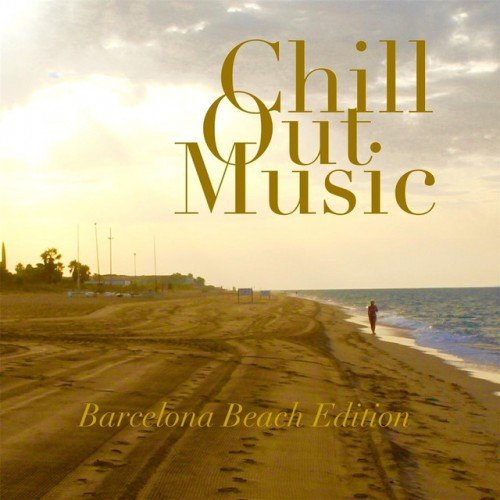 VA - Chill out Music: Barcelona Beach Edition (2016)