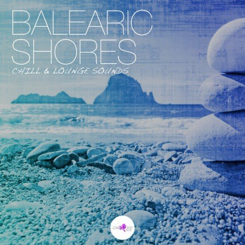 VA - Balearic Shores: Chill and Lounge Sounds (2016)
