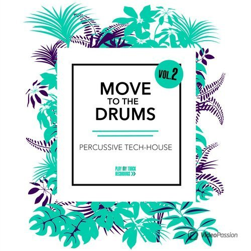 Move to the Drums, Vol. 2 (2016)