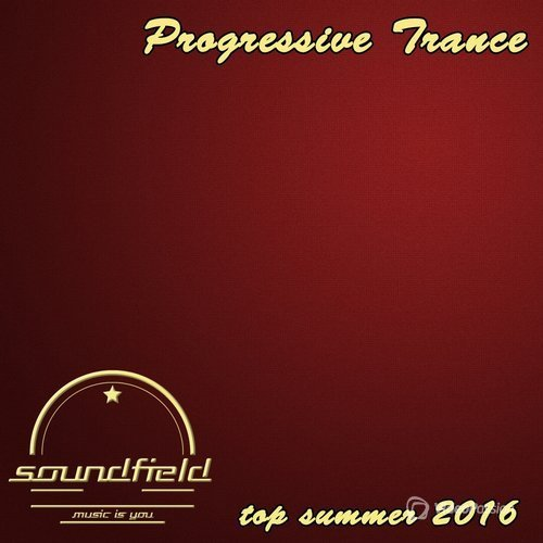 Progressive Trance Top Summer 2016 (2016)