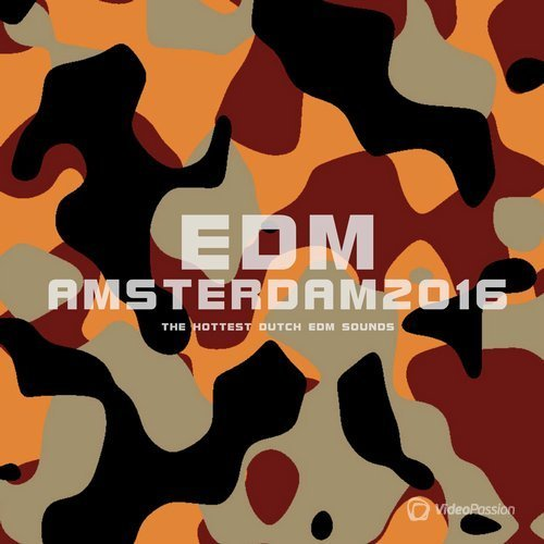 EDM Amsterdam 2016 (The Hottest Dutch EDM Sounds) (2016)