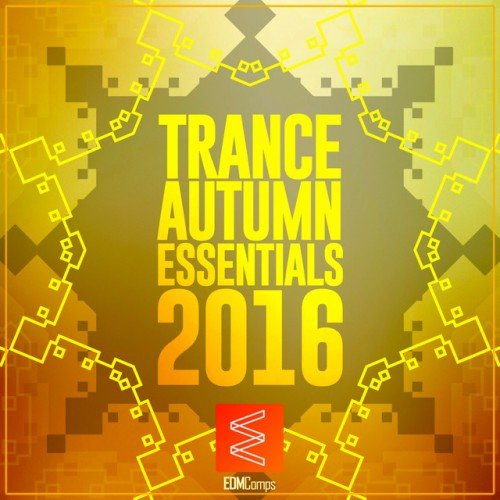 VA - Trance Autumn Essentials (2016)