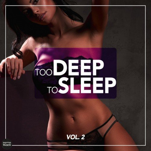 VA - Too Deep To Sleep Vol.2 (2016)