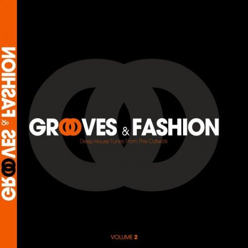 VA - Grooves and Fashion Vol.2: Deep House Tunes from the Catwalk (2016)