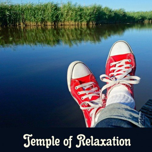 VA - Temple of Relaxation: Lounge Relax Deep Meditation for Relaxation, New Age Music (2016)