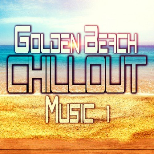VA - Golden Beach Chillout Music Vol.1 (2016)