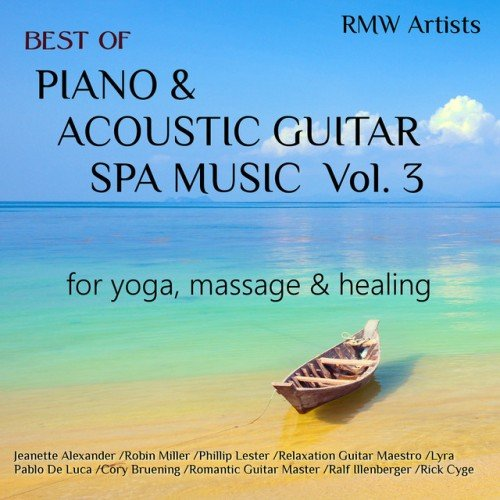 VA - Best of Piano and Acoustic Guitar Spa Music Vol.3: for Yoga Massage and Healing (2016)