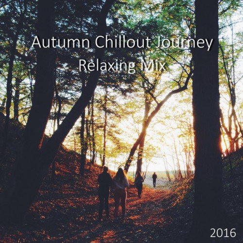 VA - Autumn Chillout Journey 2016, Relaxing Mix (2016)