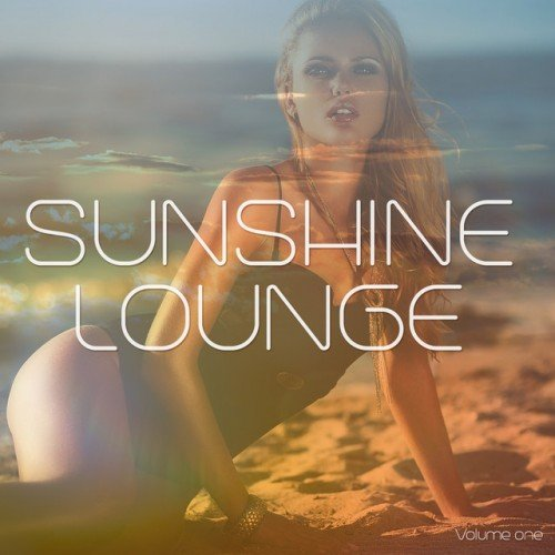 VA - Sunshine Lounge Vol.1: Smooth Chilling Lounge Beats (2016)