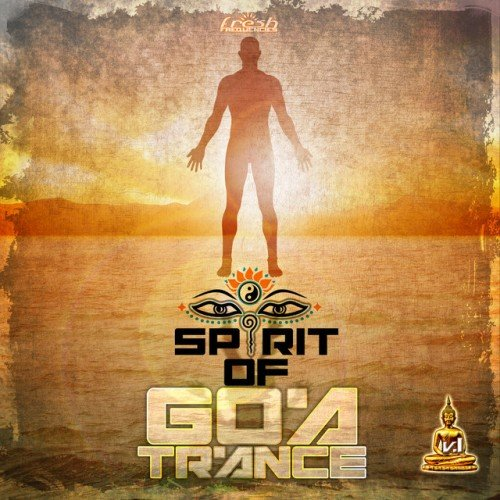 VA - Spirit of Goa Trance Vol.1: Classic and NeoGoa Collection by Doctor Spook and Random (2016)