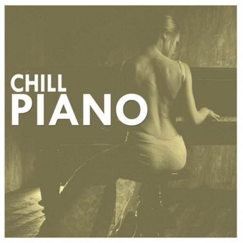 VA - Chill Piano (2016)