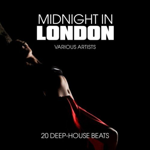 VA - Midnight in London: 20 Deep-House Beats (2016)