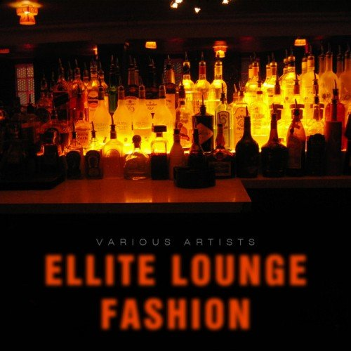 VA - Ellite Lounge Fashion (2016)