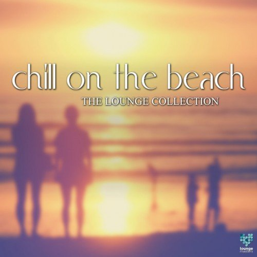 VA - Chill On The Beach: The Lounge Collection (2016)