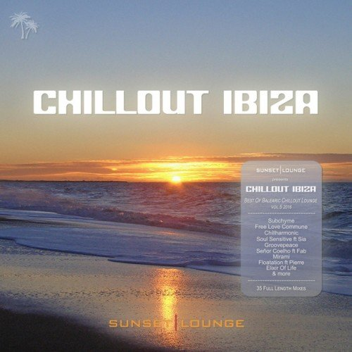 VA - Chill Out Ibiza 2016: Best Of Balearic Chillout Lounge Vol.5 (2016)