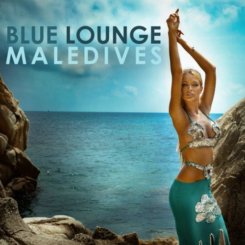 VA - Blue Lounge Maledives (2016)