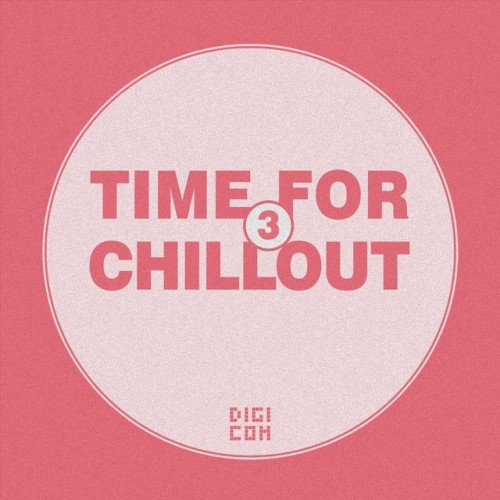 VA - Time for Chillout Vol.3 (2016)