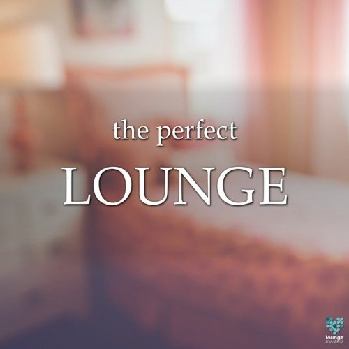 VA - The Perfect Lounge (2016)