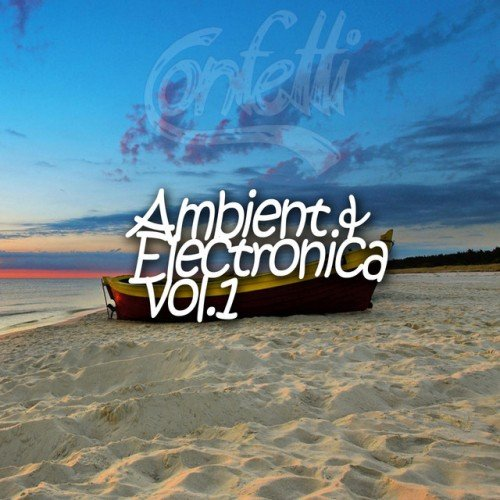 VA - Ambient and Electronica Vol.1 (2016)