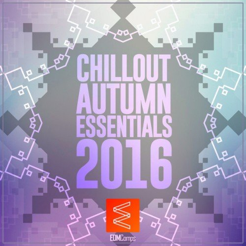 VA - Chillout Autumn Essentials (2016)