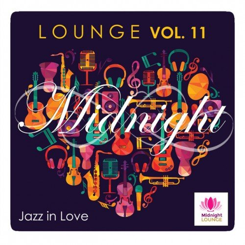VA - Midnight Lounge Vol.11: Jazz in Love (2016)