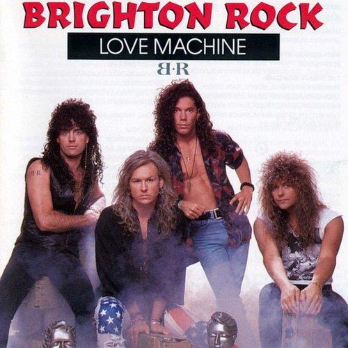 Brighton Rock - Love Machine 1991 (Lossless+MP3)