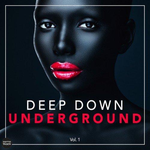 VA - Deep Down Underground Vol.1 (2016)