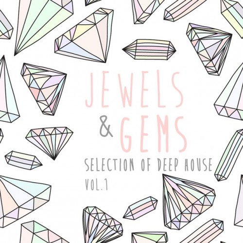 VA - Jewels and Gems Vol.1: Selection of Deep House (2016)