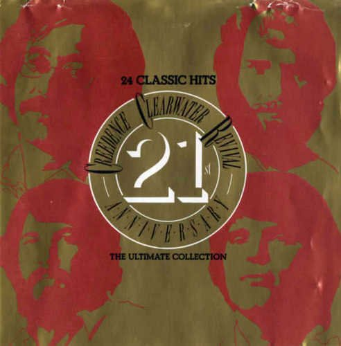 Creedence Clearwater Revival - 24 Classic Hits - 21st Anniversary - The Ultimate Collection (1990)
