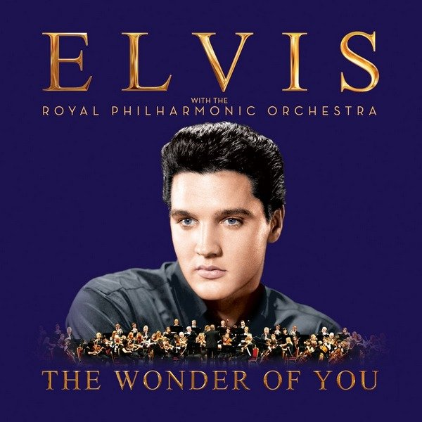 Elvis Aaron Presly - The Wonder Of You & If I Can Dream with The Royal Philharmonic Orchestra 2CD (2016)