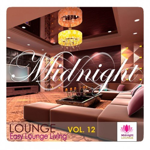 VA - Midnight Lounge Vol.12: Easy Lounge Living (2016)
