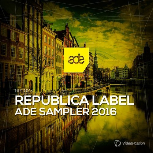 Republica Label Ade Sampler 2016 (2016)