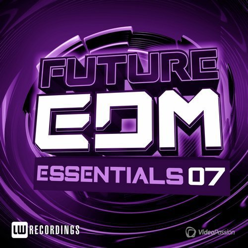Future Edm Essentials, Vol. 7 (2016)