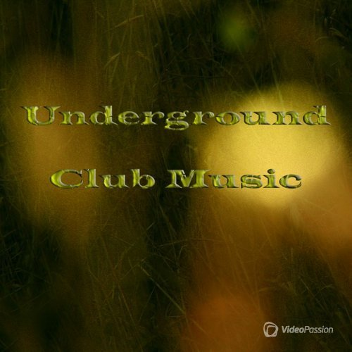 Underground Club Music (2016)
