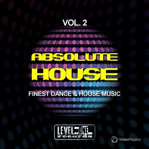 Absolute House Vol 2 Finest Dance & House Music (2016)