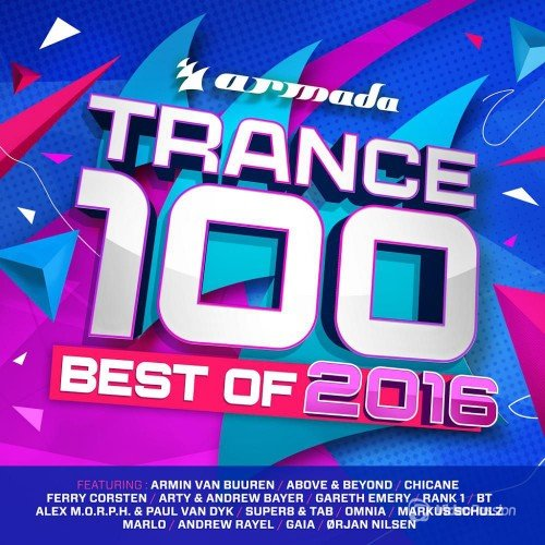 Trance 100 Best Of 2016 (2016)