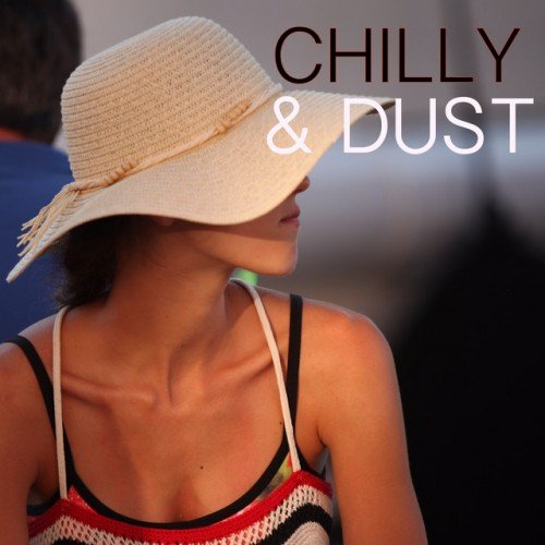 VA - Chilly and Dust Vol.1 (2016)