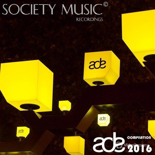 Society Music Recordings Presents ADE 2016 (2016)