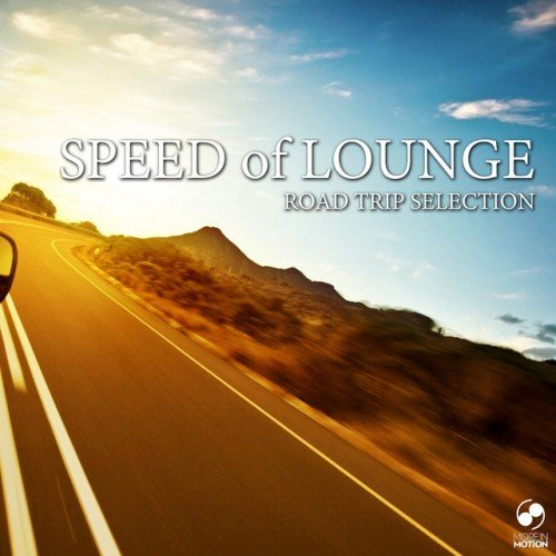 VA - Speed of Lounge: Road Trip Selection (2016)