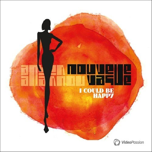 Nouvelle Vague - I Could Be Happy (2016)