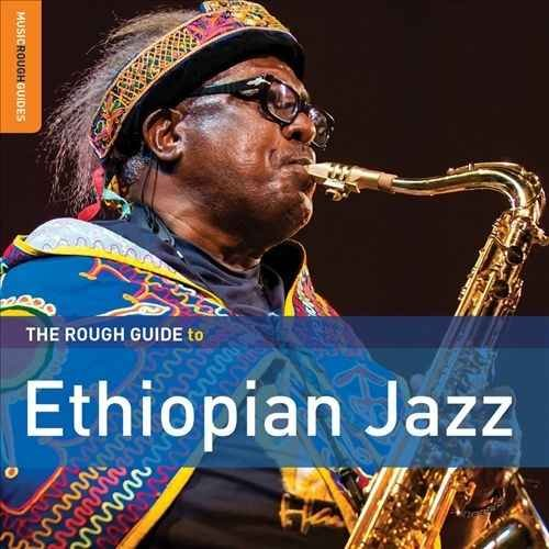 VA - Rough Guide To Ethiopian Jazz (2016) Lossless