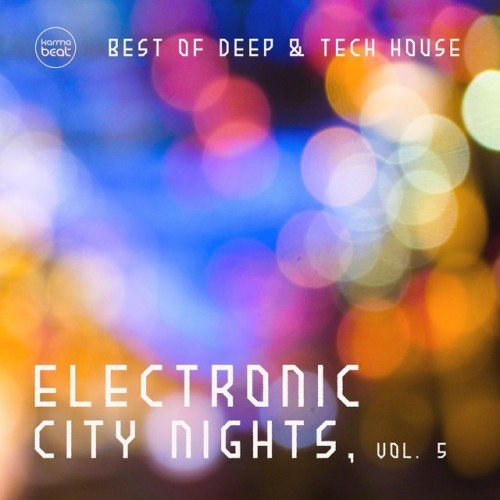 VA - Electronic City Nights Vol.5: Best Of Deep and Tech House (2016)