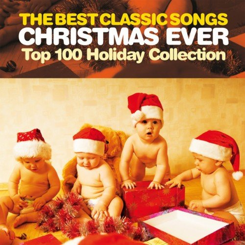 VA - The Best Classic Songs Christmas Ever: Top 100 Holiday Collection (2016)