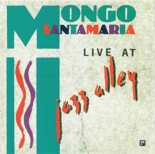 Mongo Santamaria - Live At Jazz Alley (2003) SACD